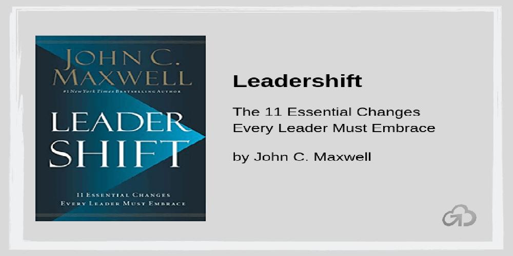 国际公认—每个领导者必须拥抱的11项领导力转变